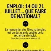 EMPLOI: 14 ou 21 juillet... que faire de national? | Forméo | Un emploi et vite! | Scoop.it
