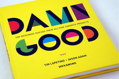 What is Damn Good Design? | Processed Identity. Creative Process of Logo & Brand Identity Design | Logo | Scoop.it