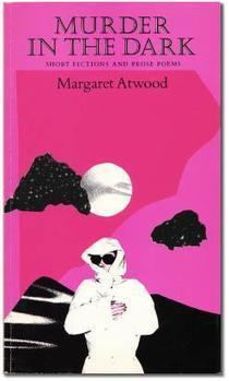 "Flash, Back: Margaret Atwood's ""Happy Endings""  