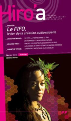 Hiro'a : un 89ème numéro spécial FIFO   Tahiti Infos   Kiosque du monde : Océanie   Scoop.it