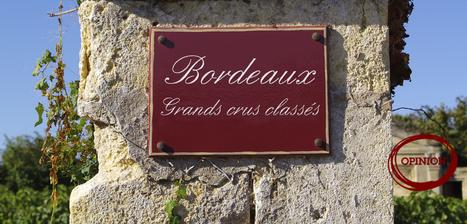 Opinion: Bored of Bordeaux... | Vitabella Wine Daily Gossip | Scoop.it