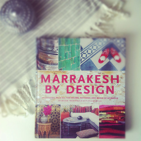 Book Review: Marrakesh By Design | Interior Design & Decoration | Scoop.it