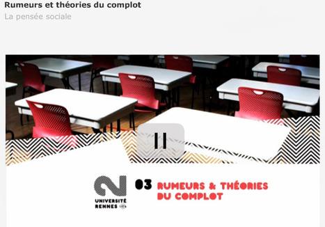 Cours filmé - Psychologie - Rumeurs et théories du complot - La pensée sociale   Ressources pédagogiques   Scoop.it