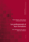 Les professionnels et leurs formations . Wittorski, Richard / Maulini, Olivier / Sorel, Maryvonn- Peter Lang | L'eVeille | Scoop.it
