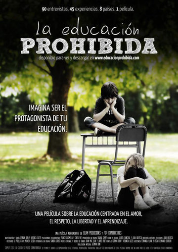 DOCUMENTARY - La Educación Prohibida | Global Citizens and Internationalisation of HE | Scoop.it