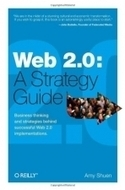 Download free ebooks: Web 2.0: A Strategy Guide: Business thinking and strategies behind successful Web 2.0 implementations | Education and Digital Curation tools | Scoop.it