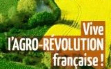 """""""Vive l'agro-révolution française !"""" Vincent Tardieu   Biocontrole   Scoop.it"""