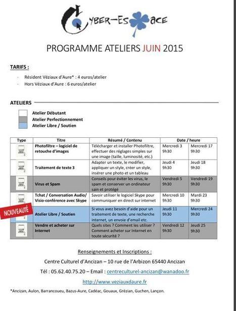 Programme des ateliers du cyber-espace d'Ancizan pour juin 2015 | Vallée d'Aure - Pyrénées | Scoop.it