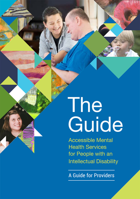 The Guide | Accessible Mental Health Services for people with an intellectual disability | Leadership in a Catholic school | Scoop.it