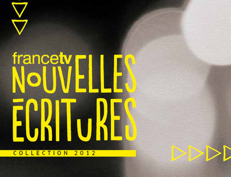 Webdocumentaires, transmedia, webfictions, expériences narratives : l'essor des nouvelles écritures chez France Télévisions | Cabinet de curiosités numériques | Scoop.it