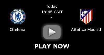[UCL] Chelsea vs Atletico Madrid En Vivo Live Stream Watch Online Free | UEFA UCL | Scoop.it