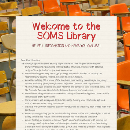 Welcome to the SOMS Library - Open Letter for Parents | Learning Commons & Maker Spaces | Scoop.it