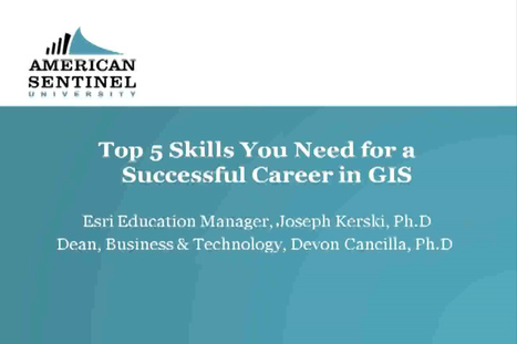 Webinar:Top 5 Skills for a GIS Career | STEM Connections | Scoop.it