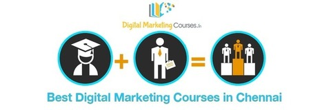 Best Digital Marketing Courses in Chennai | Digital Marketing Courses | Digital Marketing Courses in Chennai | Scoop.it