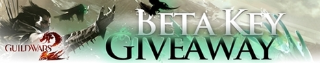 Guild Wars 2 Beta Key Giveaway! | Online Gaming For The Win | Scoop.it