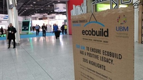 Ecobuild : «le green building» britannique dans l'attente des élections | LABELS Actualités | Scoop.it