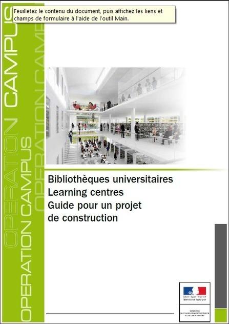 Guide pour un projet de construction de learning center | Enssib | Monde des bibliothèques | Scoop.it