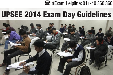 UPSEE 2014 Exam Day Guidelines- Check here | Marketing Tips | Scoop.it