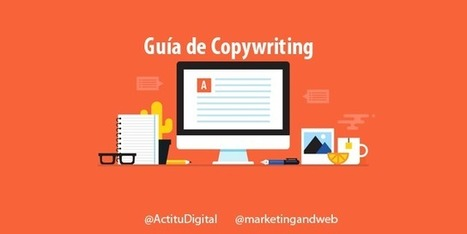 ¿Qué es el copywriting? Guía definitiva para ser un gran Copywriter | Educacion, ecologia y TIC | Scoop.it