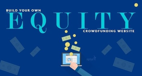 Build your own Equity crowdfunding website | Technology and Marketing | Scoop.it