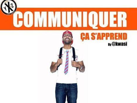 COMMUNIQUER ÇA S'APPREND... | LES INFLUENCEURS | Scoop.it