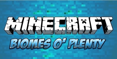 Biomes O Plenty Mod 1.7.10 and 1.8.2 | Robertmine | Scoop.it