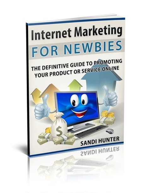 Internet Marketing For NEWBIES: The Definitive Guide To Promoting Your Product Or Service Online | Interest | Scoop.it