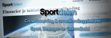 Sportdelen, het eerste crowdsourcing en crowdfunding platform voor de sport   Crowdfunding NL   Scoop.it