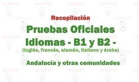 Modelos Oficiales de Pruebas Certificación Unificadas para B1 y B2 en Andalucía y otras comunidades | Languages, Cultures and Bilingualism | Scoop.it