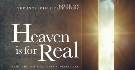 Heaven is for Real movie surprises Hollywood - No End to Books (Christian reviews) | movie reviews | Scoop.it