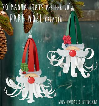 20 manualitats per fer un Pare Noël creatiu | Posts d'Educació i les TIC | Scoop.it