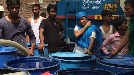 Water mafia: Why Delhi is buying water on the black market - BBC News | Sustain Our Earth | Scoop.it
