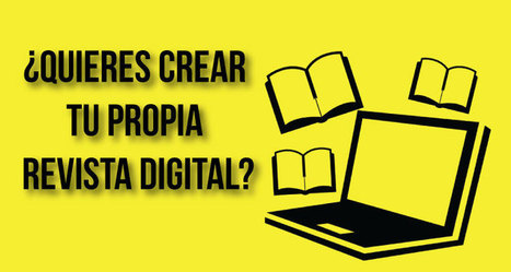 9 HERRAMIENTAS para crear revistas digitales | MAZAMORRA en morada | Scoop.it