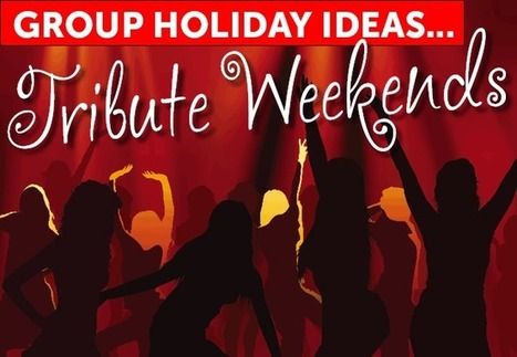 Group Holiday Ideas: Organise a Tribute Weekend! | Travelstyle Tours | Scoop.it