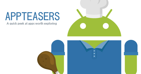 APPTEASERS: 20 great Android apps and games you should know about ... - AndroidGuys   I Love Android   Scoop.it