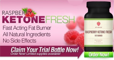Raspberry Ketone Fresh Review - Get Thinner And Well Sculpted Lean Look!   Look Fit And Slim Now   Scoop.it