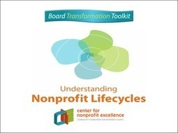 Understanding Nonprofit Lifecycles (Board Transformation Toolkit) | Camp Horizon BOARD | Scoop.it