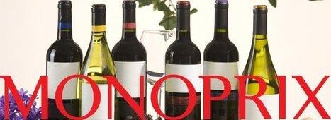 Foire aux vins de printemps: Monoprix sort des rangs... | Vos Clés de la Cave | Scoop.it