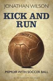 'Kick and Run' Author Jonathan Wilson's 11 Favorite Works of Soccer Literature | Read Ye, Read Ye | Scoop.it