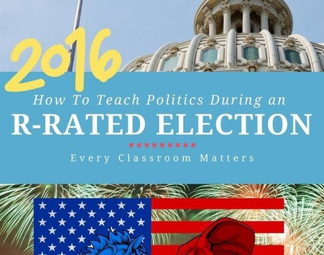 How Do We Teach Politics to Kids During an R-rated election? | Durff | Scoop.it