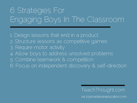 6 Strategies For Engaging Boys In The Classroom | Social Media: Changing Our World of Education | Scoop.it