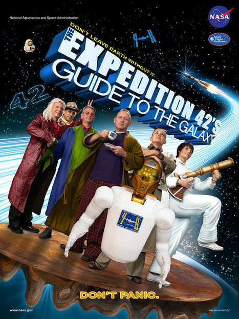 Space Station's '42' Crew Links Expedition to 'Hitchhiker's Guide' | Good Advice | Scoop.it