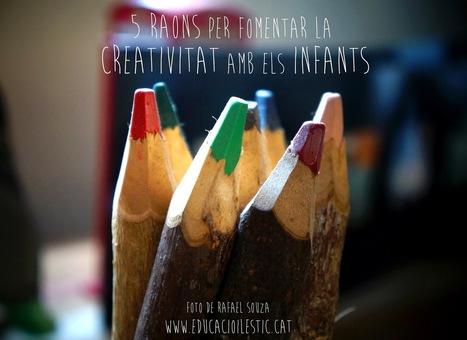 Educació i les TIC: 5 raons per fomentar la creativitat amb els infants | Creativitat TIC | Scoop.it