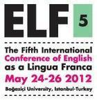 (2012) The 5th International Conference of English as a Lingua Franca ... | Nicos Sifakis publications | Scoop.it