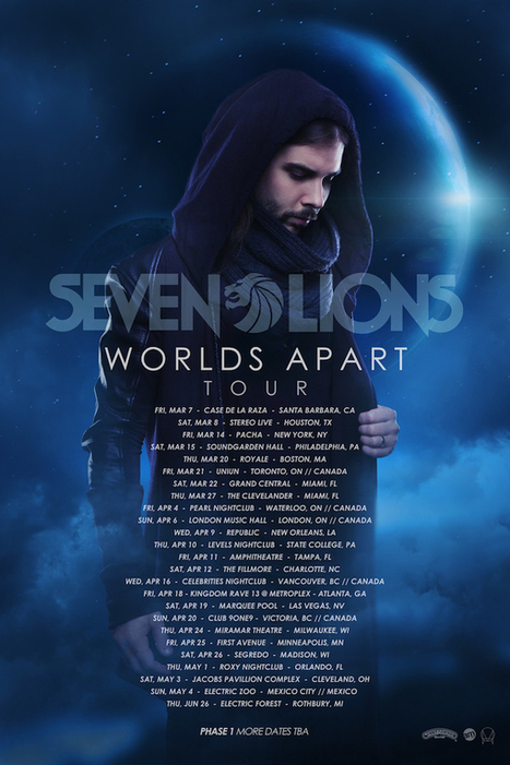 Seven Lions 'Worlds Apart' Tour Kicks Off Tomorrow in Santa Barbara | stopbreathebump.com | Electronic Dance Music (EDM) 3Mixed.com | Scoop.it