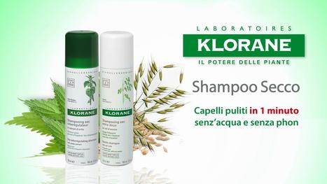 Beauty: capelli puliti con lo shampoo secco Klorane   Benessere, Beauty & Make-Up   Scoop.it