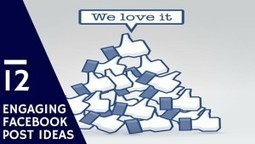 12 Types of Facebook Posts Guaranteed to Engage People | Local Business Marketing | Scoop.it