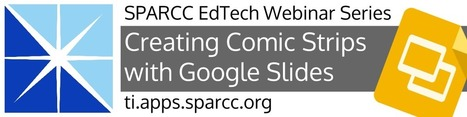 2015-12-15 - Creating Comic Strips with Google Slides - Technology Integration | Web 2.0 for Education | Scoop.it