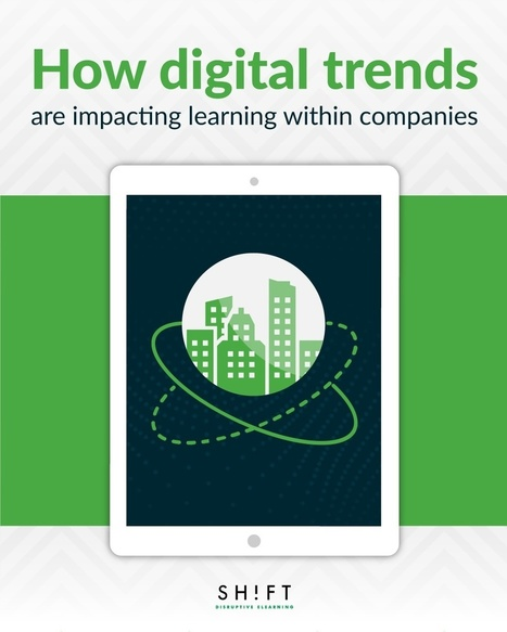 How Digital Trends Are Impacting Learning within Companies | e-learning-ukr | Scoop.it