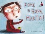 Come a Sopa, Marta! | Livros no catalivros | Scoop.it